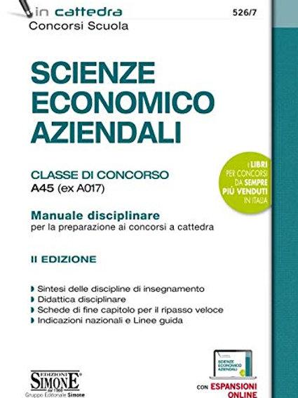 Scienze economico aziendali. Classe di concorso A45 (ex A017). Manuale disciplin