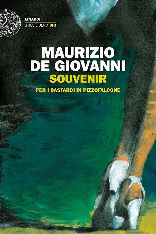 Souvenir per i bastardi di Pizzofalcone di Maurizio de Giovanni - Einaudi
