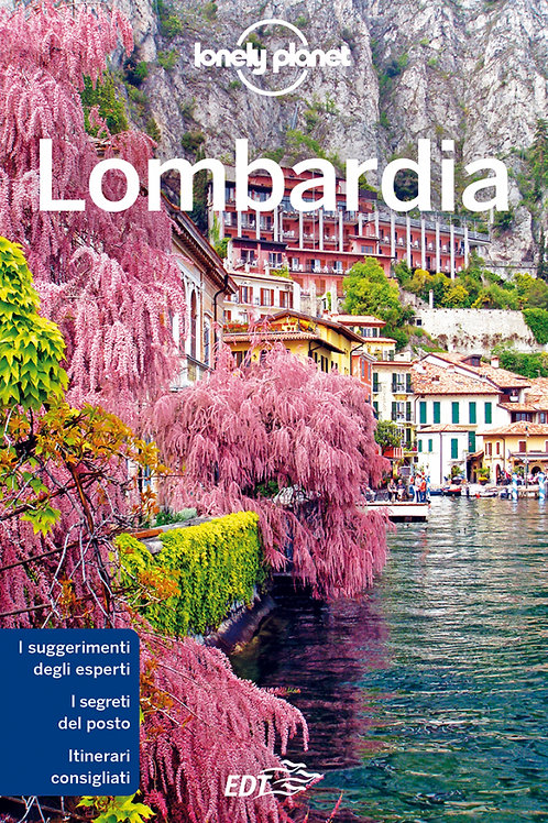 Lombardia Guida di viaggio 2a edizione - Gennaio 2019
