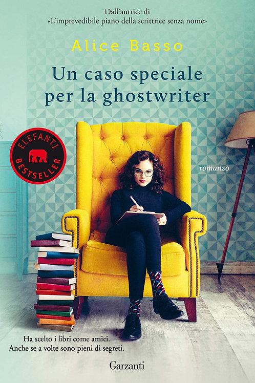 Un caso speciale per la ghostwriter di Alice Basso