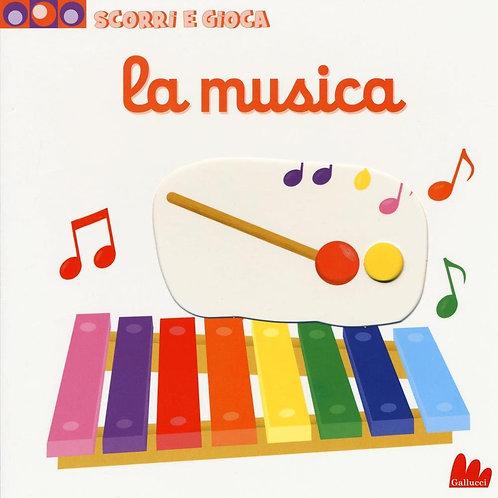 La musica. Scorri e gioca di Nathalie Choux - Gallucci