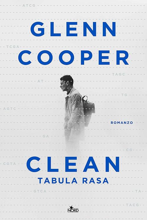 CLEAN. Tabula rasa di Glenn Cooper