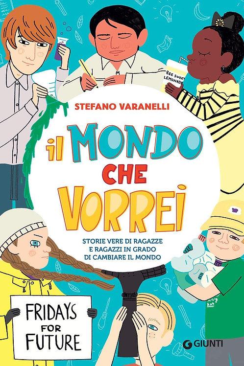 Il mondo che vorrei di Stefano Varanelli