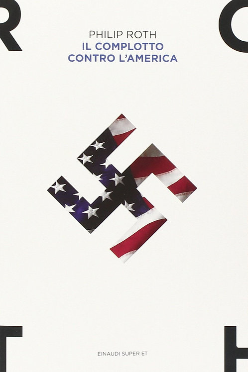 Il complotto contro l'America di Philip Roth