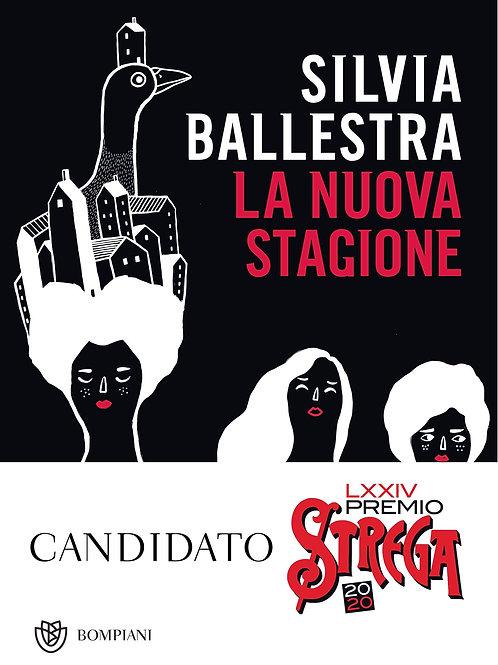La nuova stagione di Silvia Ballestra - Bompiani