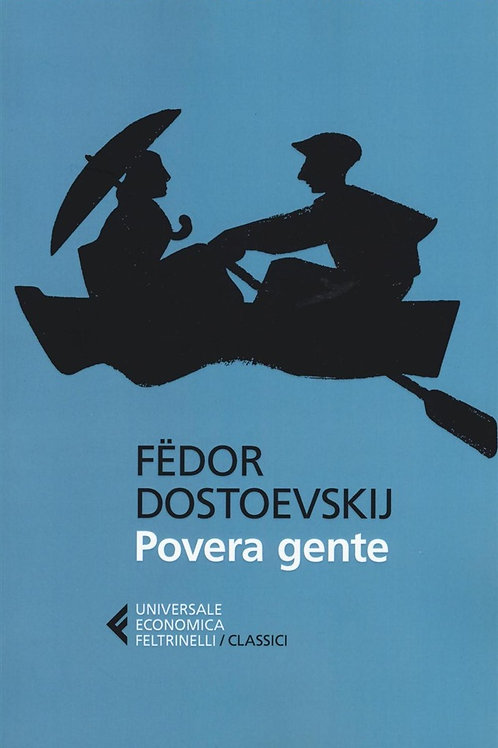 Povera gente di Fedor M. Dostoevskij