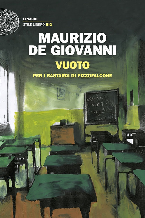 Vuoto per i Bastardi di Pizzofalcone di Maurizio de Giovanni - Einaudi