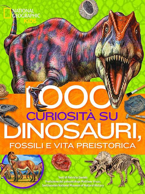 1000 curiosita' su dinosauri, fossili e vita preistorica di Patricia Daniels