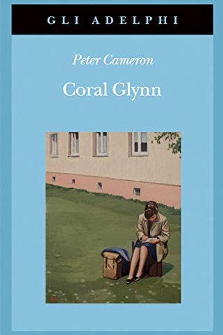 Coral Glynn di Peter Cameron