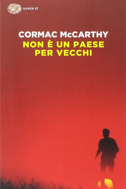 Non è un paese per vecchi di Mccarthy Cormac