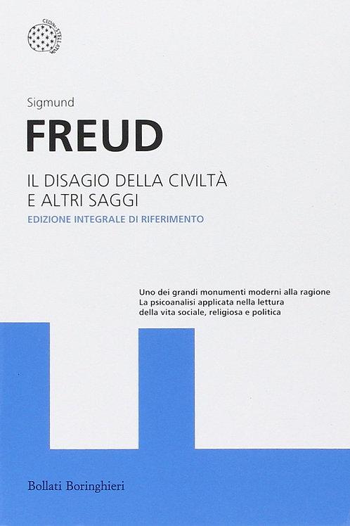 Il disagio della civilita' e altri saggi  di Sigmund Freud