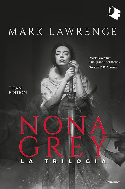 Nona Grey la trilogia di Mark Lawrence