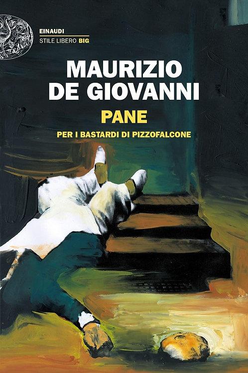 Pane per i Bastardi di Pizzofalcone di Maurizio de Giovanni - Einaudi