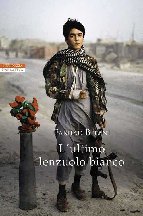 L'ultimo lenzuolo bianco di Farhad Bitani
