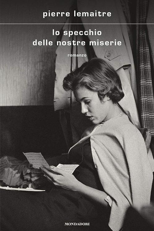 Lo specchio delle nostre miserie di Pierre Lemaitre