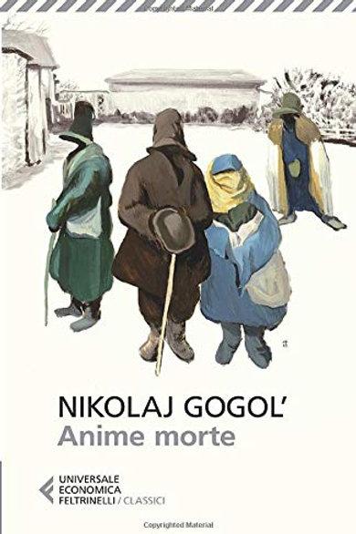 Anime morte di Nikolaj Vasilevic Gogol