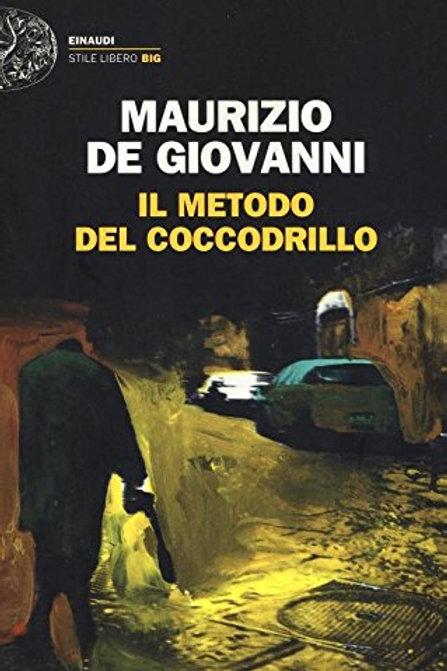 Il metodo del coccodrillo di Maurizio de Giovanni - Einaudi