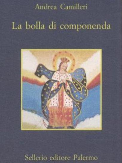 La bolla di componenda di Andrea Camilleri - Sellerio