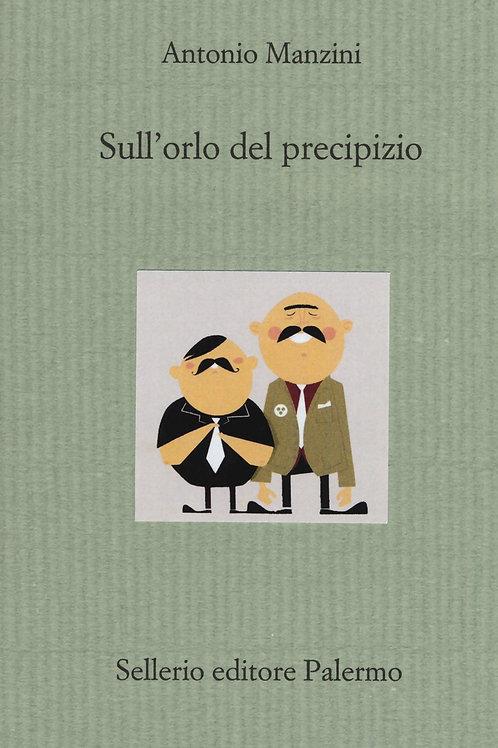 Sull'orlo del precipizio di Antonio Manzini - Sellerio