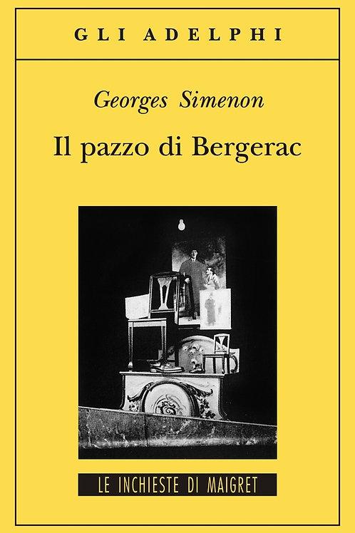Il pazzo di Bergerac di Georges Simenon