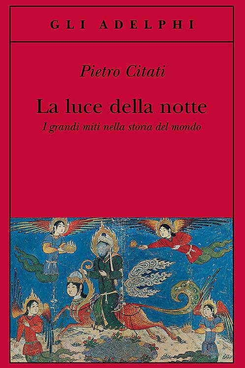 La luce della notte di Pietro Citati