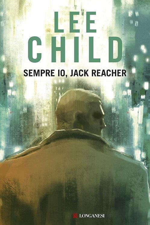 Sempre io, Jack Reacher di Lee Child