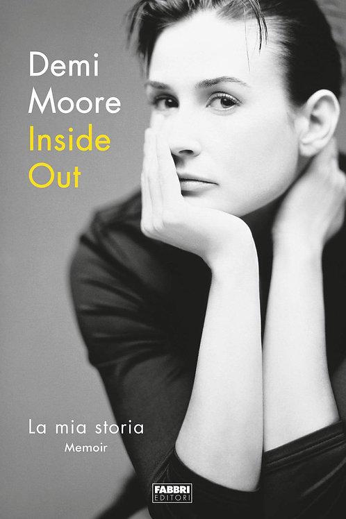 Inside out. La mia storia di Demi Moore