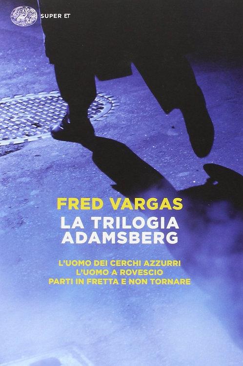La trilogia Adamsberg di Fred Vargas