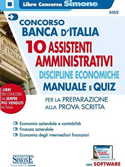 Concorso Banca d'Italia. 10 assistenti amministrativi. Discipline economiche. Ma