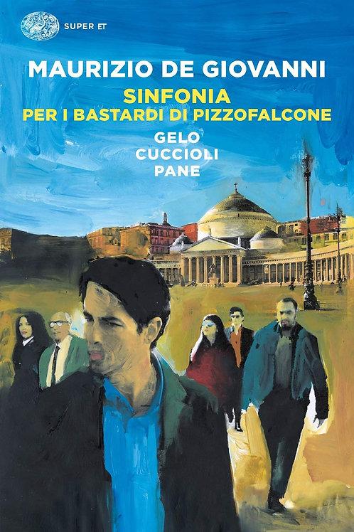 Sinfonia per i bastardi di Pizzofalcone di Maurizio De Giovanni