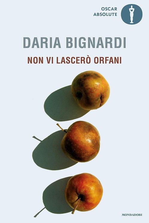 Non vi lascerò orfani di Daria Bignardi