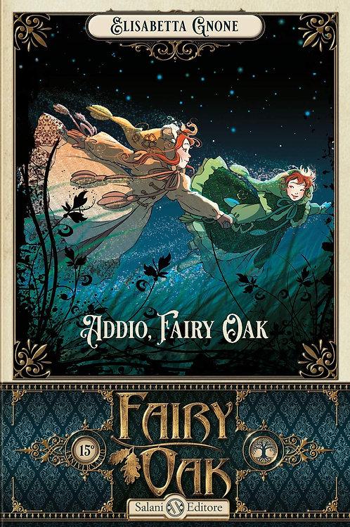 Fairy Oak Addio, Fairy Oak di Elisabetta Gnone