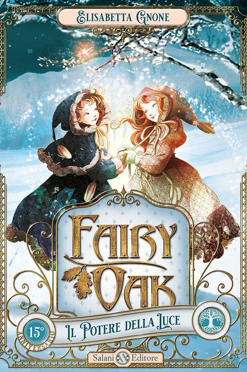 Fairy Oak Il potere della luce di Elisabetta Gnone