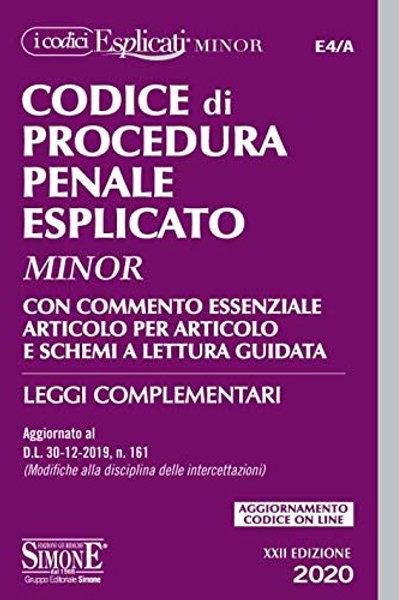 Codice di procedura penale esplicato. Con commento essenziale articolo per art.