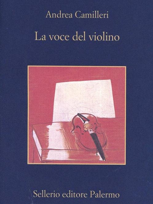 La voce del violino di Andrea Camilleri - Sellerio