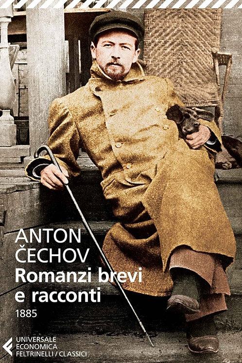 Romanzi brevi e racconti (1885) di Anton Cechov