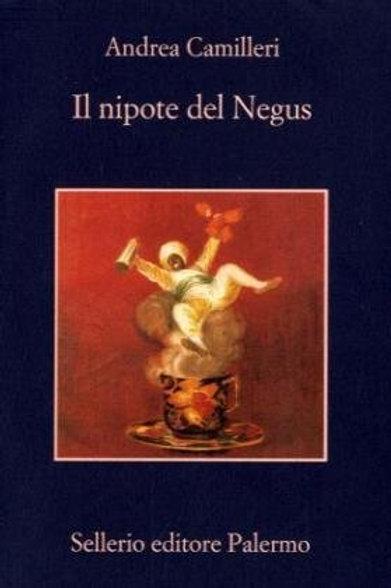 Il nipote del Negus di Andrea Camilleri - Sellerio