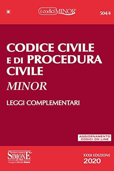 Codice civile e di procedura civile. Leggi complementari. Con aggiornamento onli