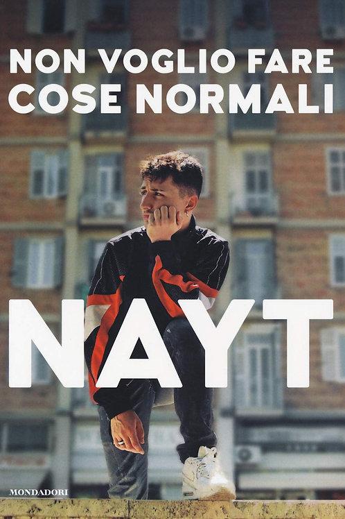Non voglio fare cose normali di Nayt