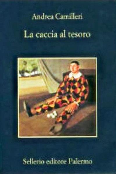 La caccia al tesorodi Andrea Camilleri - Sellerio