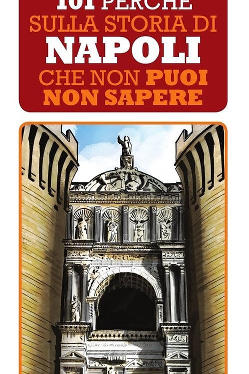 101 perché sulla storia di Napoli che non puoi non sapere di Marco Perillo - New