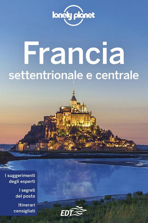 Francia settentrionale e centrale Guida di viaggio 12a edizione - Maggio 2019