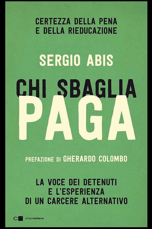 Chi sbaglia paga di Sergio Abis