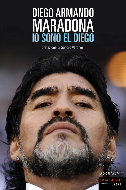 Io sono Diego di Diego Armando Maradona