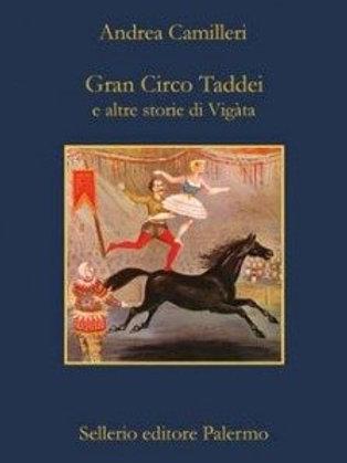 Gran circo taddei di Andrea Camilleri - Sellerio