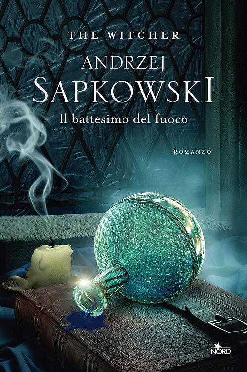 Il Battesimo del Fuoco: The Witcher 5 di Andrzej Sapkowski