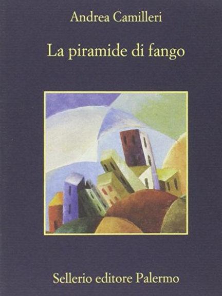 La piramide di fango di Andrea Camilleri - Sellerio