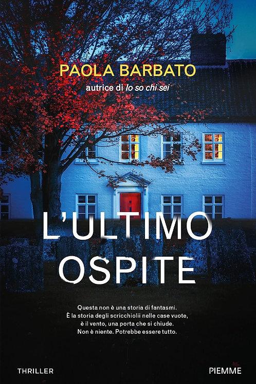 L'ultimo ospite di Paola Barbato