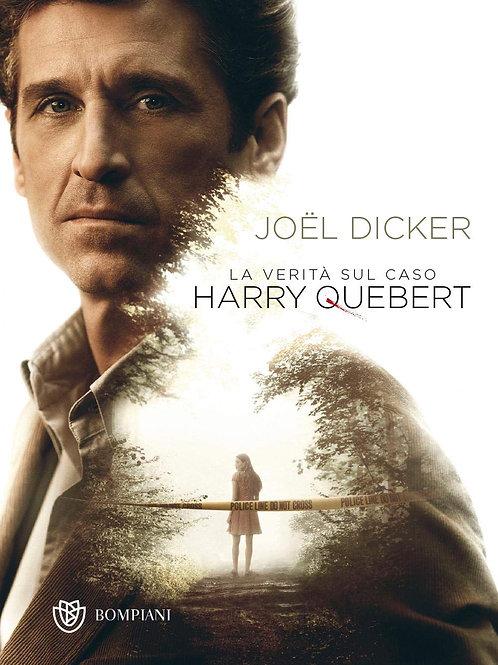La verità sul caso Harry Quebert di Joel Dicker - Bompiani