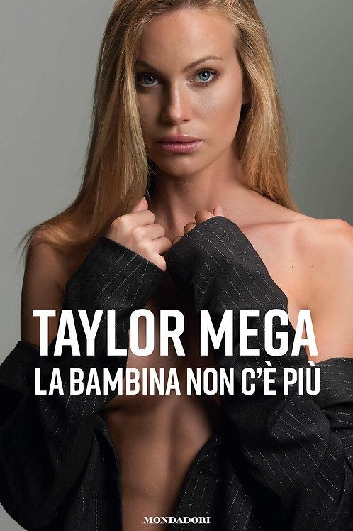 La bambina non c'è più di Taylor Mega